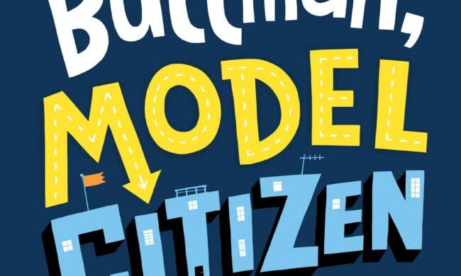 Bernice Buttman, Model Citizen 5.1 / Lexile 780