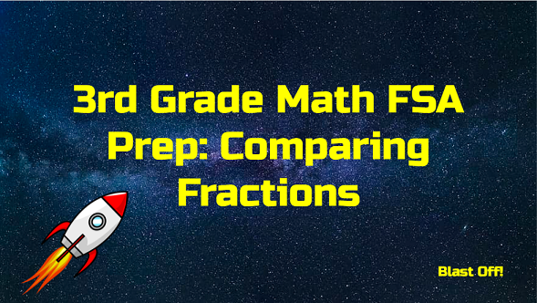 3rd Grade Math: Comparing Fractions