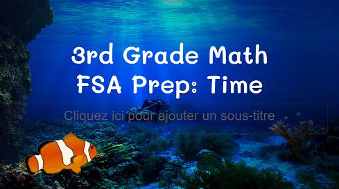 3rd Grade Math: Time