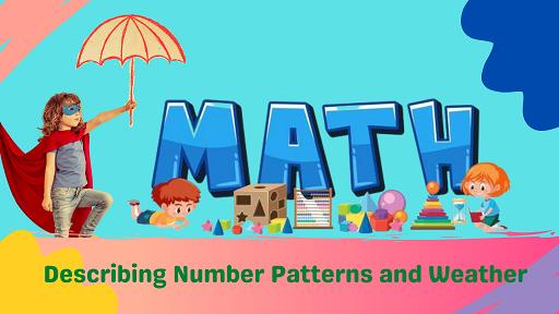 Bundle 3: Describing Number Patterns and Weather