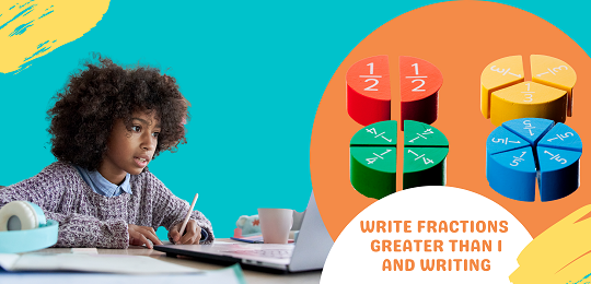 Bundle 4:Write Fractions Greater Than 1 and  Writing
