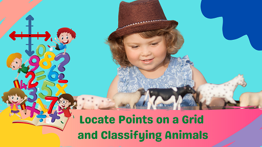 Bundle 5: Locate Points on a Grid and Classifying Animals